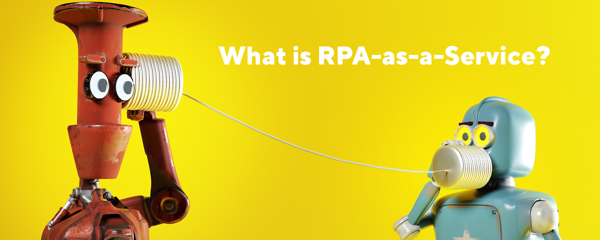 What is RPA as a Service